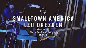 Leo Drezden - Black Palace (Live At Smalltown America)