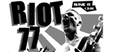 Riot 77 #11