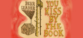 You Kiss By The Book