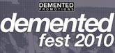 Demented Fest 2010