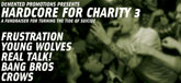 Hardcore For Charity 3