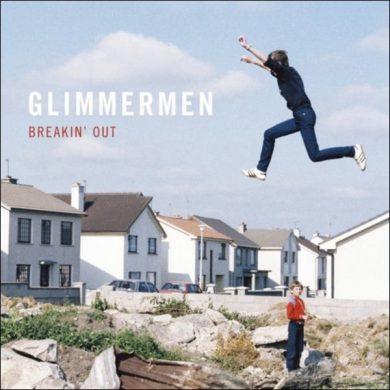 Glimmermen - Breakin' Out