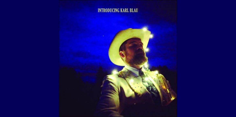 Karl Blau - Introducing Karl Blau