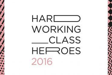 Hard Working Class Heroes 2016