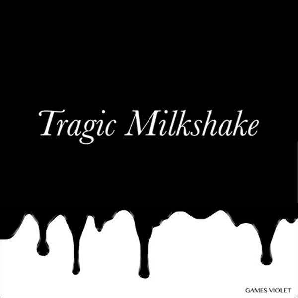 Games Violet - Tragic Milkshake