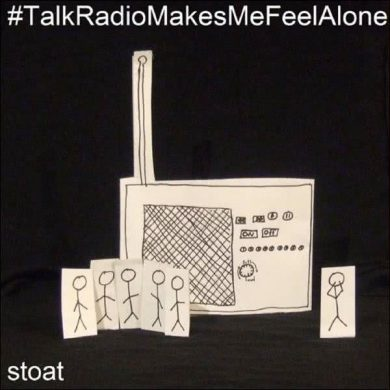 Stoat - Talk Radio Makes Me Feel Alone
