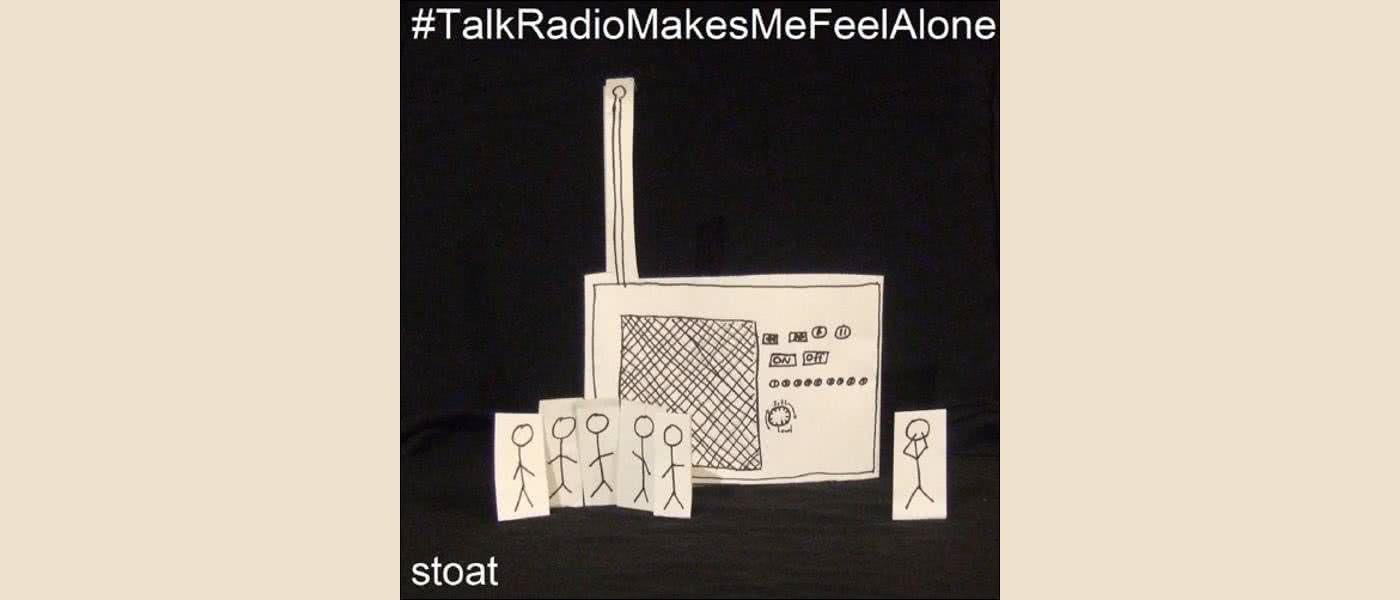 Stoat - Talk Radio Makes Me Feel Alone