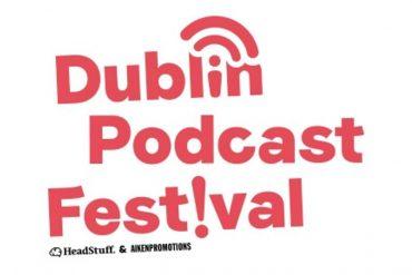 Dublin Podcast Festival