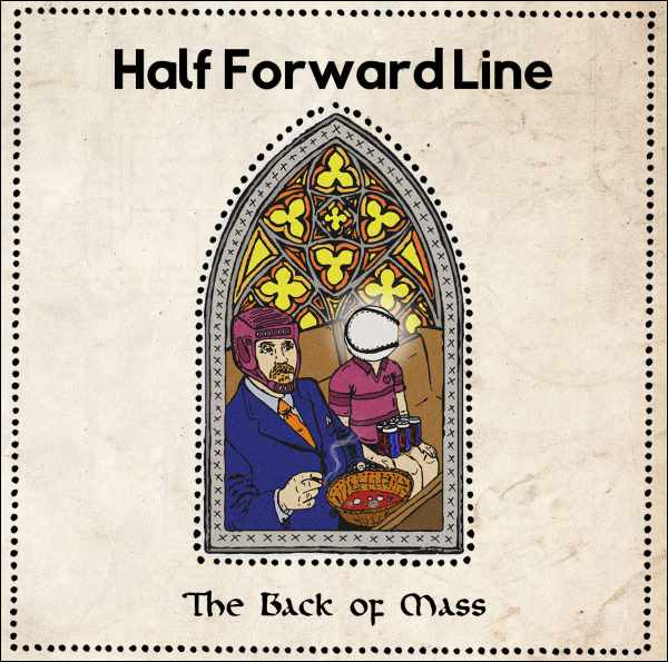 Half Forward Line - The Back of Mass