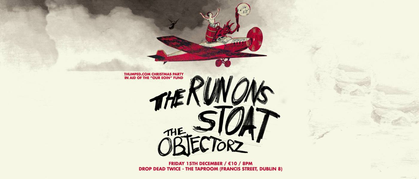 The Run Ons, Stoat & The Objectorz